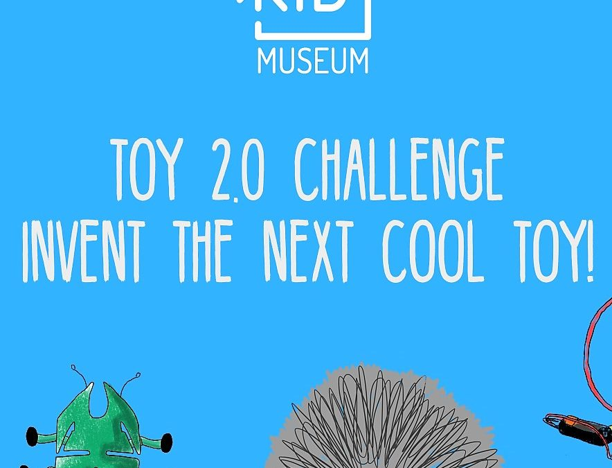 Toy 2.0–A Nation-wide Toy Invention Contest!